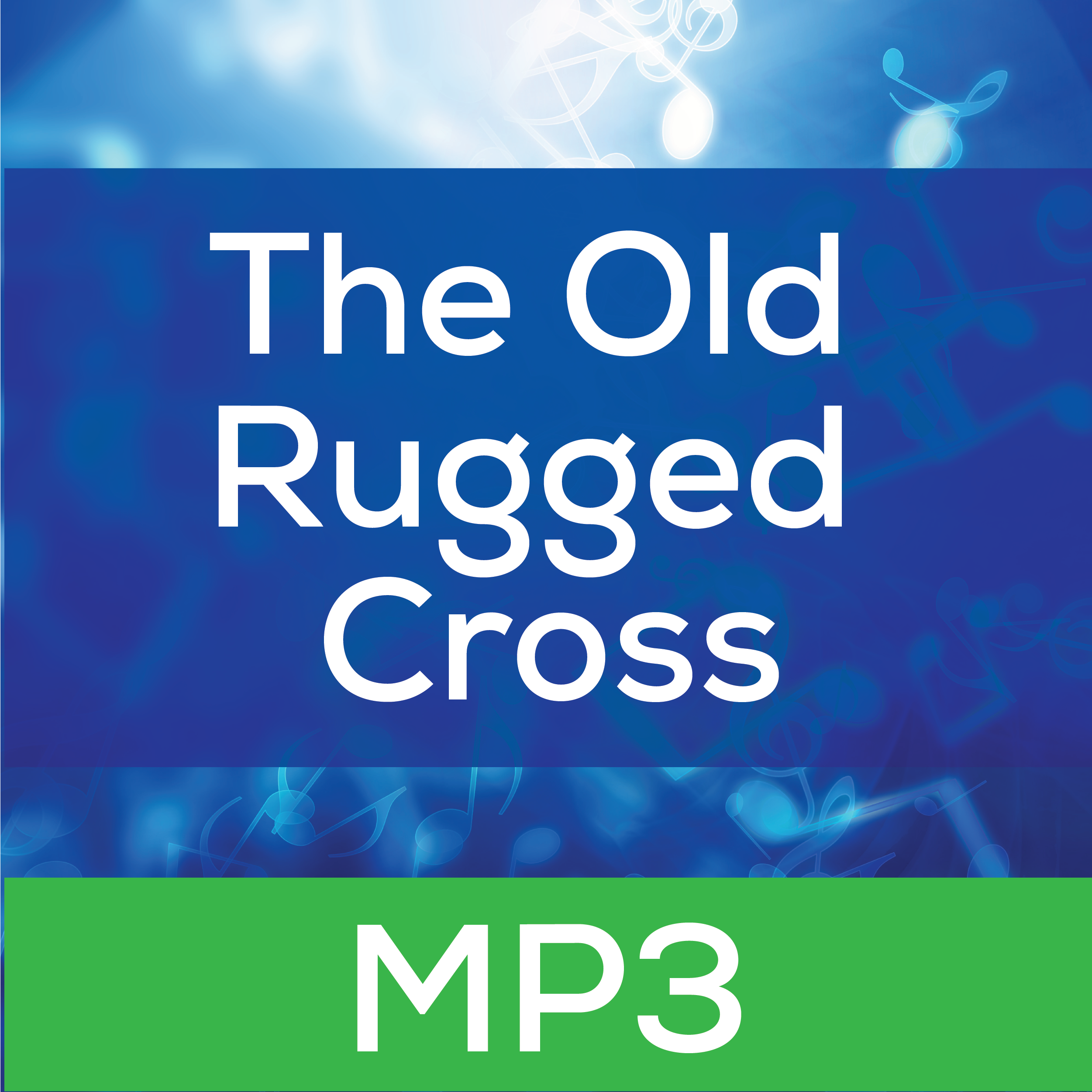 The Old Rugged Cross Mp3